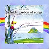 A Childs Garden of Songs: The Poetry of Robert Louis Stevenson in Song