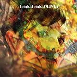 Trinka Trinka [OLIVIA]CD (DVD付)