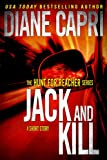 Jack and Kill (Hunt For Jack Reacher Thriller Series (Short Story #2))