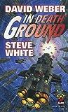 In Death Ground (0671877798) by Weber, David