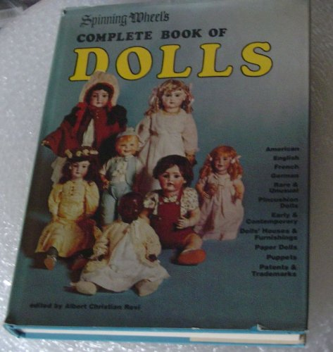 Title: Spinning wheels complete book of dolls