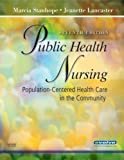 Public Health Nursing: Population-Centered Health Care in the Community, 7e
