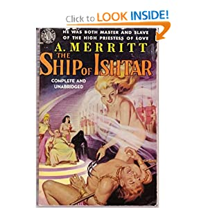 The Ship of Ishtar by A. (Abraham, Abe) Merritt