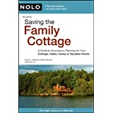 Saving the Family Cottage: A Guide to Succession Planning for Your Cottage, Cabin, Camp or Vacation Home ~ Stuart J. Hollander