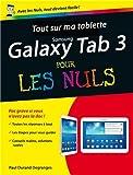 echange, troc Paul DURAND DEGRANGES - Tout sur ma tablette Samsung Galaxy Tab 3 pour les Nuls