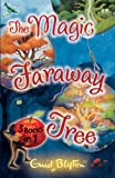 Enid Blyton The Magic Faraway Tree Collection: 3 Books in 1 (The Magic Faraway Tree Series)