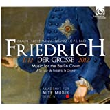 Frederick II - Music from the Berlin Court. AAM Berlin