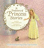 Amy Ehrlich A Treasury of Princess Stories (Pop Up Book)