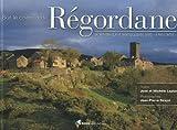 echange, troc José Laplane, Michèle Laplane - Sur le chemin de Régordane : Du Puy-en-Velay à Saint-Gilles-du-Gard