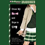Cross My Heart and Hope to Spy (       UNABRIDGED) by Ally Carter Narrated by Renée Raudman
