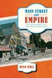Main Street and Empire: The Fictional Small Town in the Age of Globalization (The American Literatures Initiative)