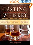 Tasting Whiskey: An Insider's Guide t...