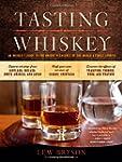 Tasting Whiskey: An Insider's Guide t...