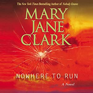 Nowhere to Run | [Mary Jane Clark]