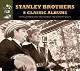 8 Classic Albums [Audio CD] Stanley Brothers
