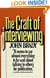 The Craft of Interviewing