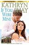 If You Were Mine (Bayview Heights Book 5)