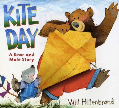 Kite Day: A Bear and Mole Story (Bear and Mole Stories)