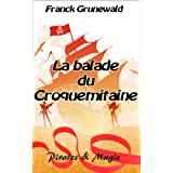 La balade du Croquemitaine: Pirates & Magiepar Franck Grunewald