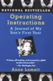 Operating Instructions: A Journal Of My Son's First Year (044990928X) by Lamott, Anne