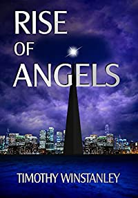 (FREE on 10/21) Rise Of Angels by Timothy Winstanley - http://eBooksHabit.com