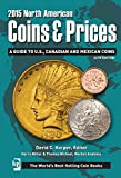 2015 North American Coins & Prices: A Guide to U.S., Canadian and Mexican Coins (North American Coins and Prices)