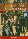 img - for The Global Financial Crisis (University Casebooks) book / textbook / text book