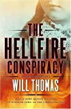 The Hellfire Conspiracy: A Novel (141654805X) by Thomas, Will