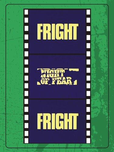 Fright, Night of Fear