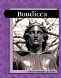 Great Women Leaders: Boudicca (Levelled Biographies)