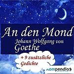 An den Mond | Johann Wolfang von Goethe