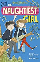 8: Well Done, The Naughtiest Girl