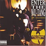 Enter the Wu-Tang: 36 Chambers ~ Wu-Tang Clan