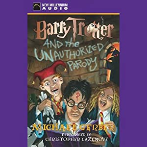 Barry Trotter and the Unauthorized Parody Audiobook