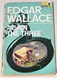 Again the three. (0330107321) by Wallace, Edgar