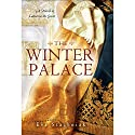 The Winter Palace: A Novel of Catherine the Great Hörbuch von Eva Stachniak Gesprochen von: Beata Pozniak