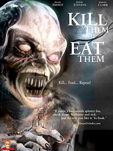 Kill Them and Eat Them