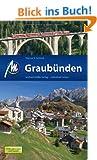 Graub�nden: Reisehandbuch mit vielen praktischen Tipps.
