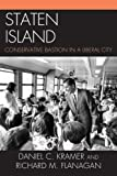 img - for Staten Island: Conservative Bastion in a Liberal City book / textbook / text book