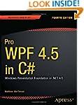 Pro Wpf 4.5 in C#: Windows Presentati...