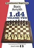 Grandmaster Repertoire 2: 1.d4 VOL. 2