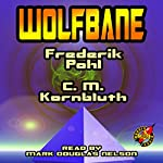 Wolfbane | Frederik Pohl,C. M. Kornbluth