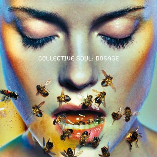 Original album cover of Dosage by Collective Soul