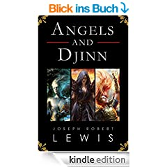 Angels and Djinn: The Complete Trilogy (English Edition)