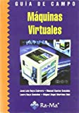 img - for Guia de campo. Maquinas virtuales book / textbook / text book