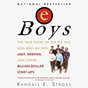 eBoys: The First Inside Account of Venture Capitalists at Work | [Randall E. Stross]