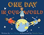 One Day in Our World