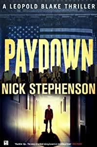 (FREE on 8/31) Paydown: A Leopold Blake Thriller by Nick Stephenson - http://eBooksHabit.com