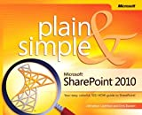 img - for Microsoft? SharePoint? 2010 Plain & Simple: Learn the simplest ways to get things done with Microsoft? SharePoint? 2010 by Johnathan Lightfoot, Chris Beckett (2010) Paperback book / textbook / text book
