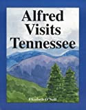 Alfred Visits Tennessee